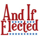 "Northern Sky Theater's ""And If Elected"""
