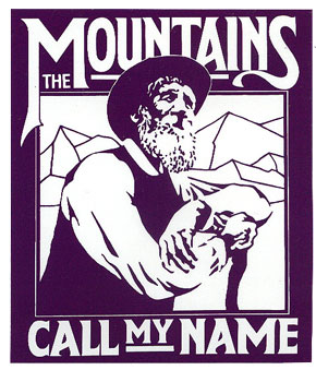 The Mountains Call My Name